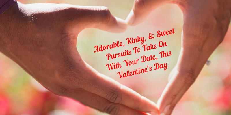 Kinky Valentine Date Ideas