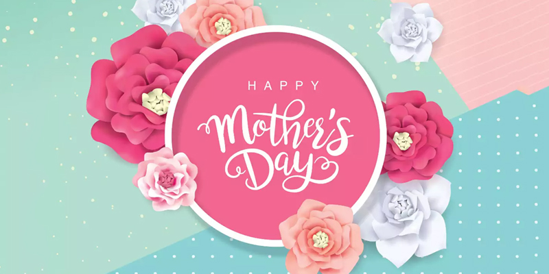 70 Happy Mother's Day Wishes and Quotes for All Moms