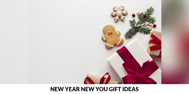 New Year Gift Ideas for New You