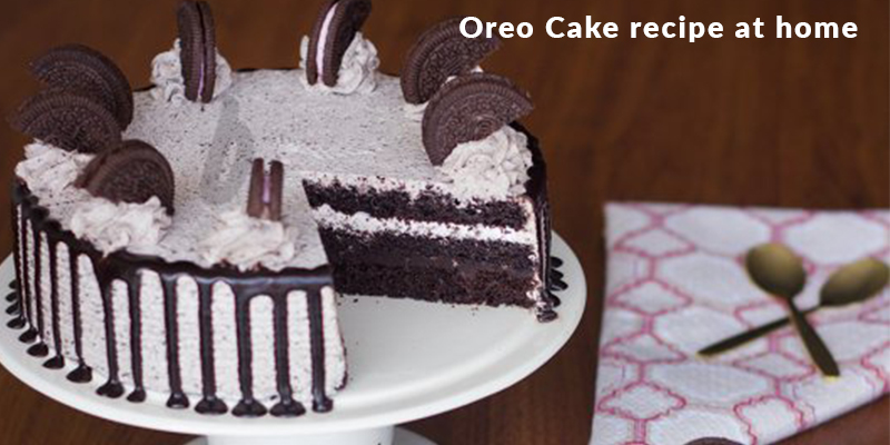 Oreo Cake Recipe At Home