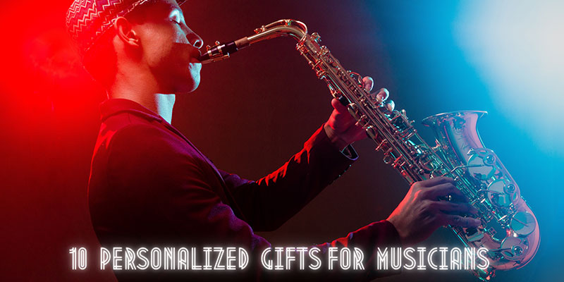 Personalized Gifts For Musicians