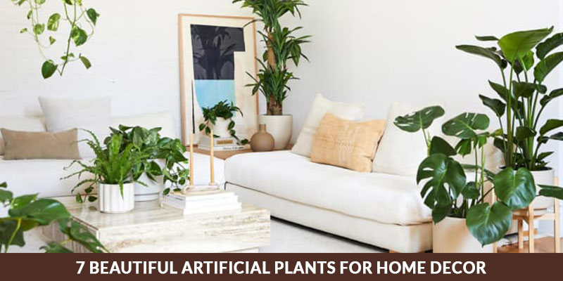 Beautiful Artificial Plants for Home Decor