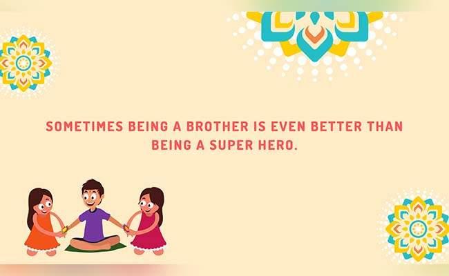 10 Lovely Raksha Bandhan Quotes For Brother 9