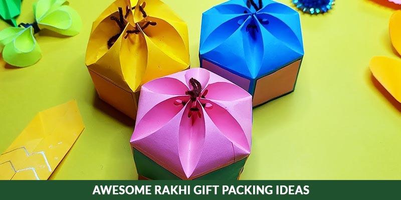 Awesome Rakhi Gift Packing Ideas