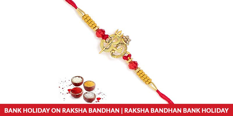 Bank Holiday On Raksha Bandhan