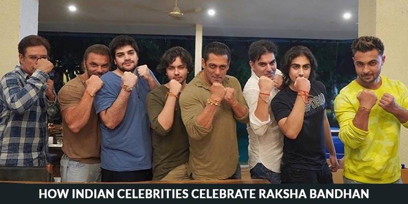 How Indian Celebrities Celebrate Raksha Bandhan