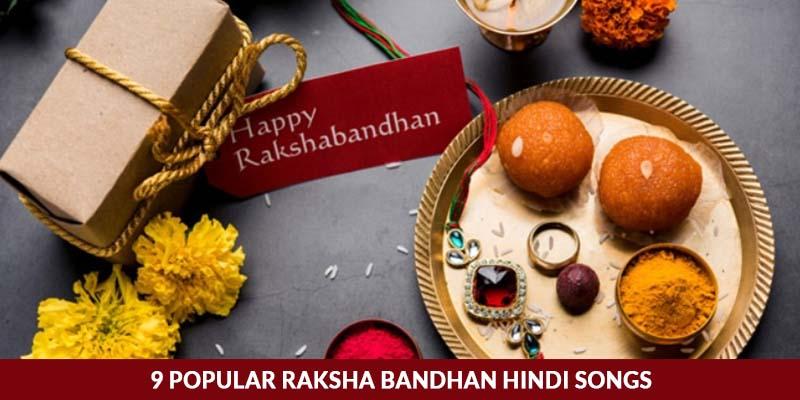 Popular Raksha Bandhan Hindi Songs