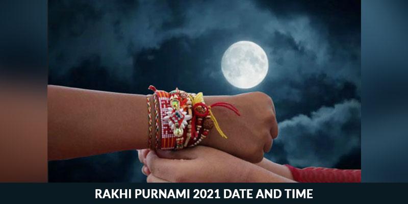 Rakhi Purnami 2021 Date and Time