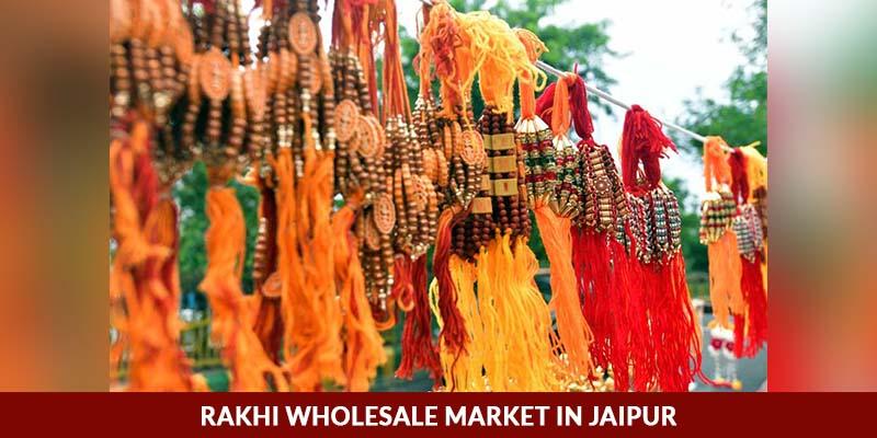 Rakhi Wholesale Market In Jaipur