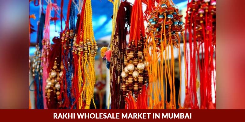Rakhi Wholesale Market in Mumbai