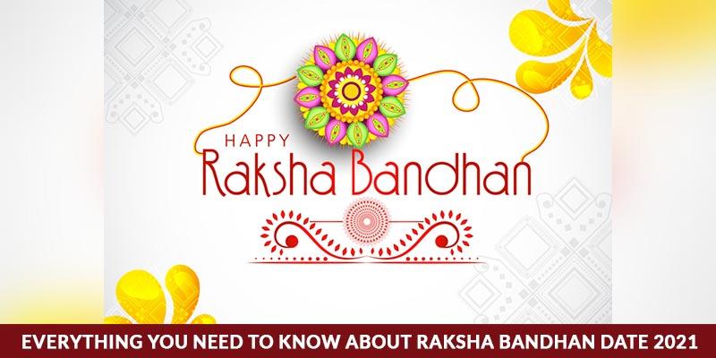 Raksha Bandhan Date 2021