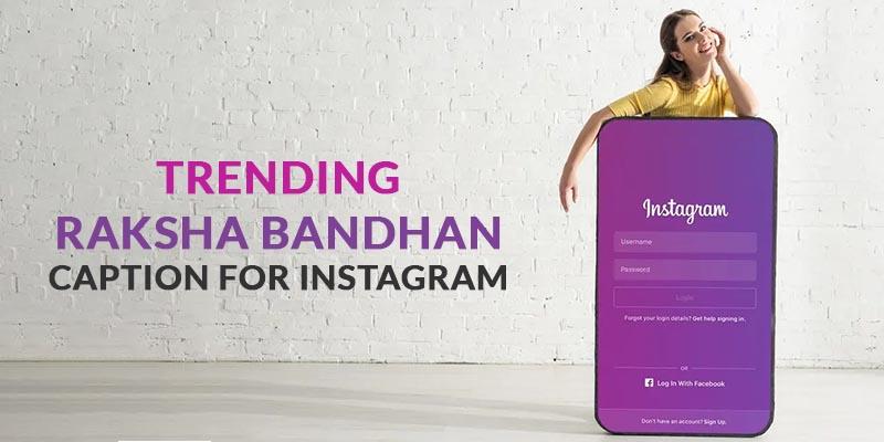 trending-raksha-bandhan-caption-for-instagram