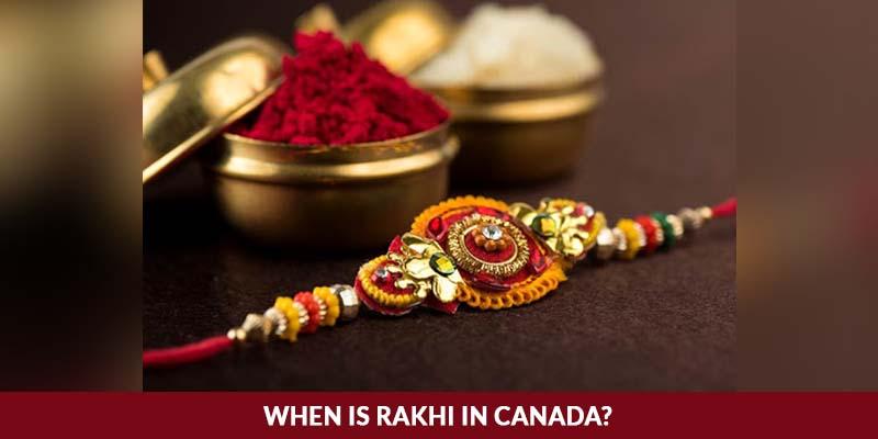 When is Rakhi in Canada