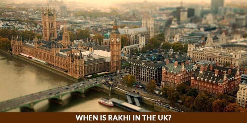 When is Rakhi in the UK