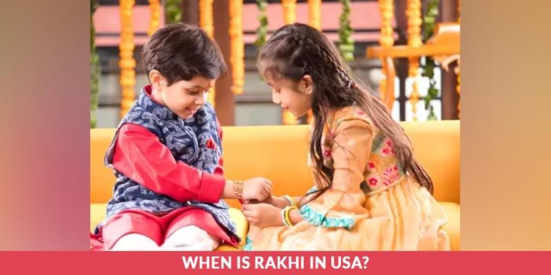 When is Rakhi in USA