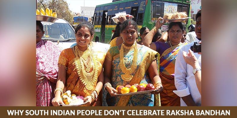 Why South Indian People Don't celebrate Raksha Bandhan