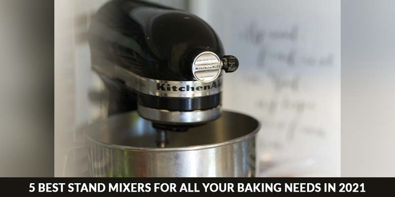 stand mixers for baking