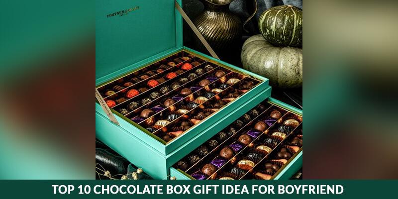 Top 10 Chocolate Box Gift Idea For Boyfriend