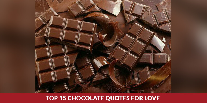 Top 15 Chocolate Quotes for Love