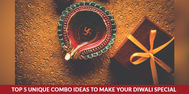 Top 5 Unique Combo Ideas to Make your Diwali Special