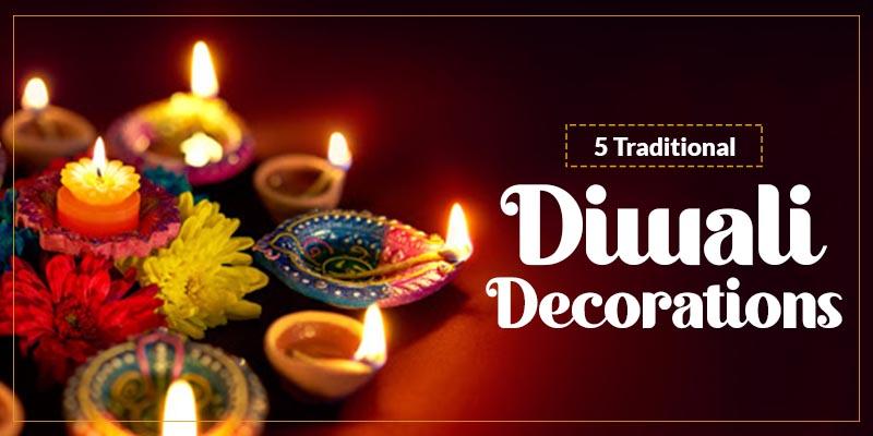 Traditional Diwali Decorations Ideas
