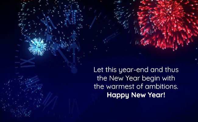 Let this year-end and thus the New Year begin with the warmest of ambitions. Happy New Year!